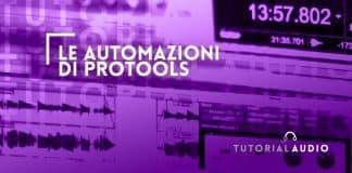 Le Automazioni di Protools