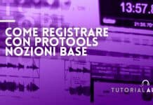 come registrare con protools